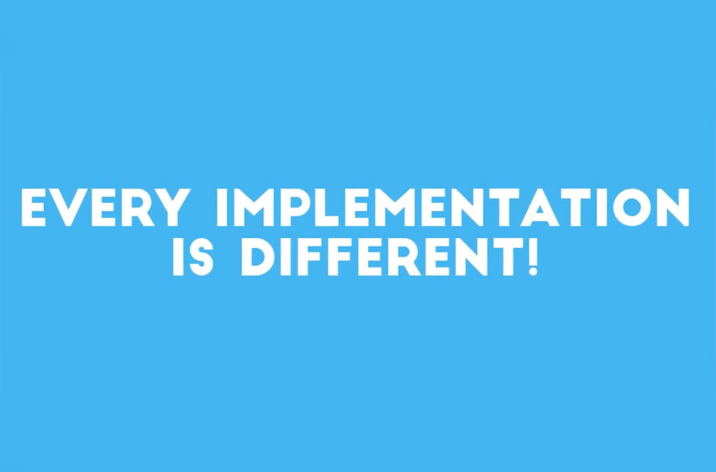 Every Tech Implementation Is Different – VIDEO